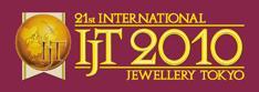 International Jewellery tokyo 2010